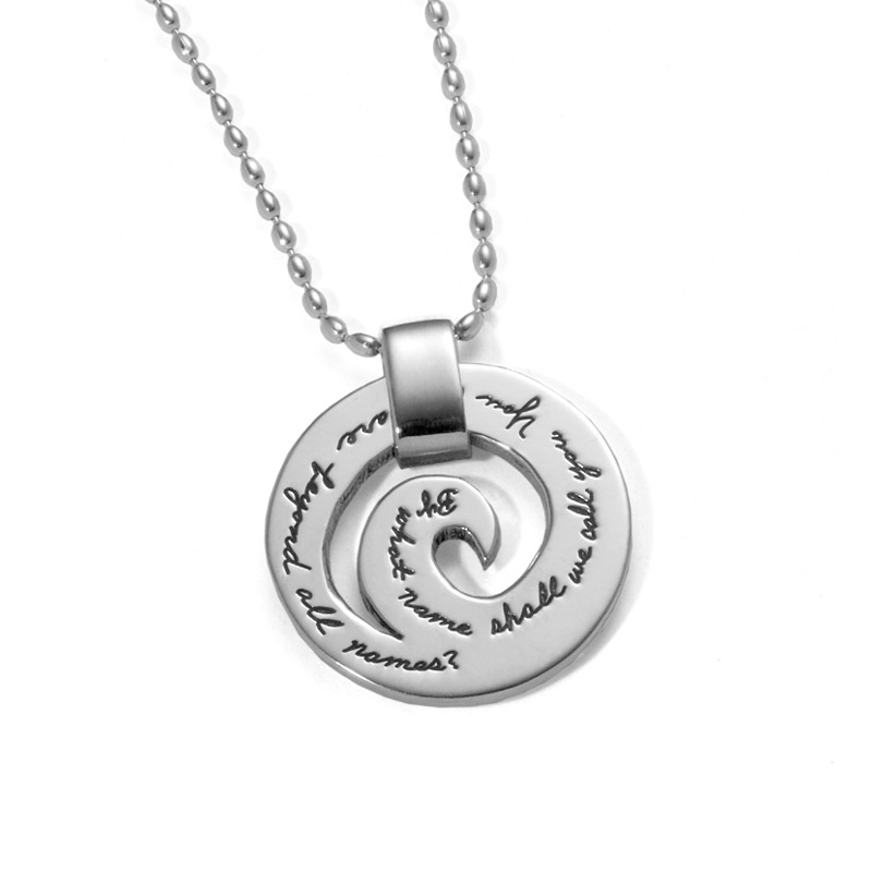 Inspirational necklace you who are beyond all names gregory of spiral sterling silver pendant with engraved inspirational quote by what name shall we call you aloadofball Choice Image