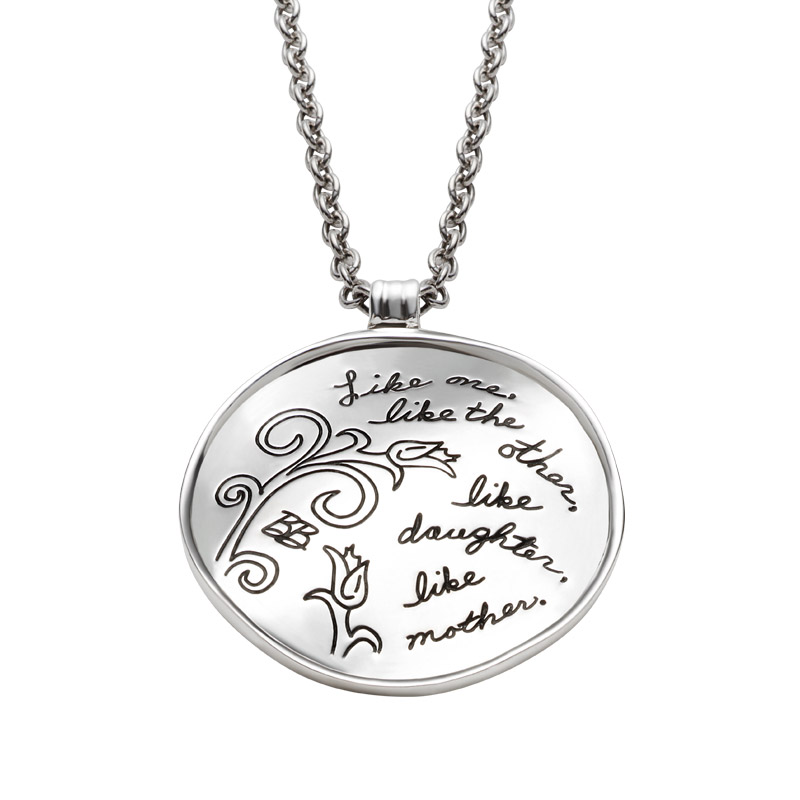 Pendant with Engraved Quote -  Like one, like the other, like daughter, like mother. ~Anonymous | BB Becker| Inspirational Jewelry