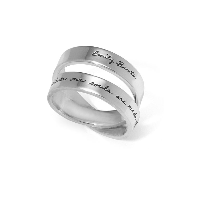 Ring with engraved quote - Whatever our souls are made of, yours and mine are the same. ~Emily Bronte | BB Becker | Inspirational Jewelry