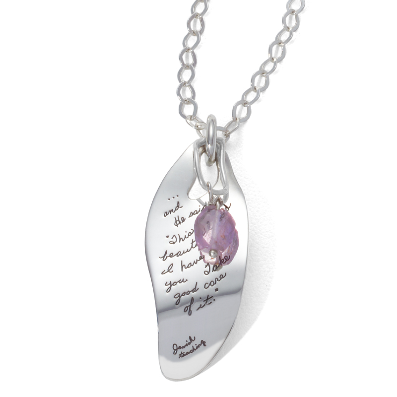 "Pendant with engraved quote  - And He said, ""This is a beautiful world I have given you. Take good care of it."