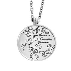 Pendant with Engraved Quote - The day you became mine, I became yours. ~ Unknown | BB Becker| Inspirational Jewelry